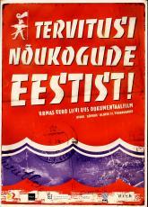 Tervitusi Nõukogude Eestist! Eesti Filmi Sihtasutuse kogu