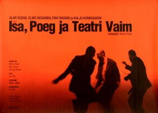 Isa, Poeg ja Teatri Vaim Collection of Estonian Film Foundation