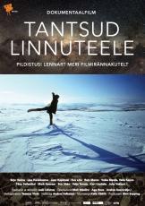 Tantsud Linnuteele. Pildistusi Lennart Meri filmirännakutelt Kunstnik Kristjan Mändmaa Mati Seppingu kogu