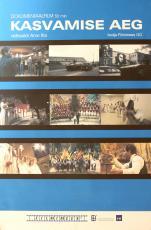 Kasvamise aeg Eesti Filmi Sihtasutuse kogu