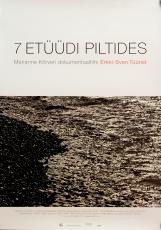 Erkki-Sven Tüür: 7 etüüdi piltides Eesti Filmi Sihtasutuse kogu