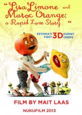 Lisa Limone ja Maroc Orange: tormakas armulugu. Ingliskeelne plakat Kunstnik Kristjan Mändmaa Nukufilm