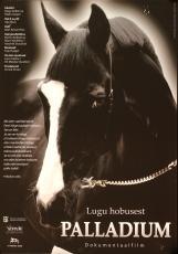 Lugu hobusest Palladium Eesti Filmi Sihtasutuse kogu
