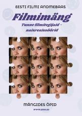 """Filmimäng """"Tunne Eesti filmitegijaid"""""""