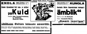"""Mängufilmi """"Kuldämblik"""" esilinastuse kuulutus 1930. aasta """"Päevalehes"""". Film esilinastub korraga kahes kinos - Endlas ja Kunglas. Päewaleht, nr. 74, 16 märts 1930 Digar"""