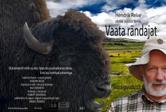 Vaata rändajat  Rao Heidmetsa Filmistuudio