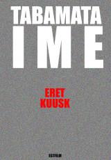 Tabamata ime Kujundus Eret Kuusk Estfilm Production
