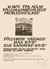 """Plakat põllumajanduslike probleemfilmide """"Künnimehe väsimus"""" (""""Põllumehe väsimus""""), """"Maa kivid"""", """"Kus kasvavad kivid"""" linastusele EPA aulas 16. novembril 1983. a. Enn Säde kogu"""