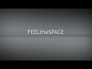 Feel the Space