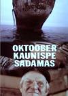Oktoober Kaunispe sadamas